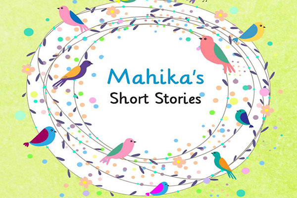 Mahika's Short Stories